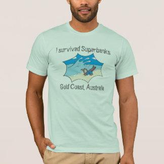 I Survived Superbanks Gold Coast Australia T-Shirt