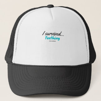I Survived Teething - T Shirts Trucker Hat