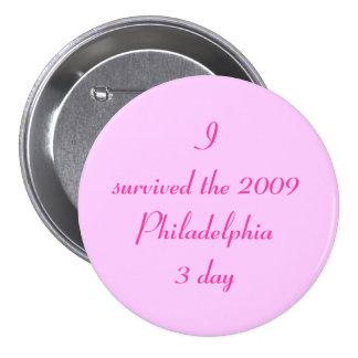I survived the 2009 Philadelphia 3 day 7.5 Cm Round Badge