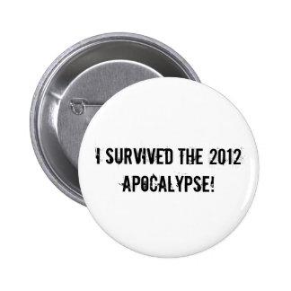 I survived the 2012 Apocalypse Button