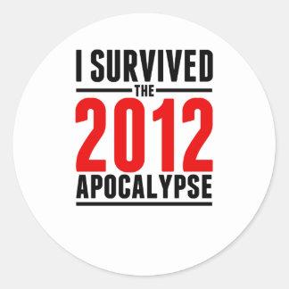 I Survived the 2012 Apocalypse! Classic Round Sticker