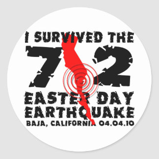 I Survived the 7.2 Easter Day Earthquake Classic Round Sticker