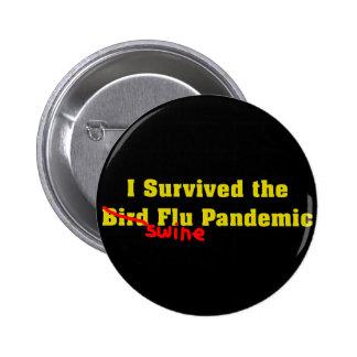 I Survived The Bird er Swine Flu Pandemic 6 Cm Round Badge