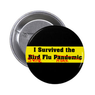 I Survived The Bird Flu Pandemic 6 Cm Round Badge