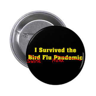 I Survived The Bird Flu Pandemic 6 Cm Round Badge