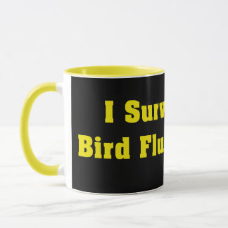 I Survived The Bird Flu Pandemic Hoax Mug
