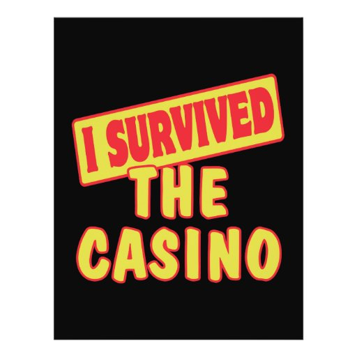 I SURVIVED THE CASINO CUSTOM FLYER