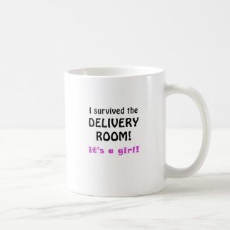 I Survived the Delivery Room Its a Girl Coffee Mug