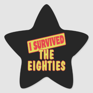I SURVIVED THE EIGHTIES STAR STICKER