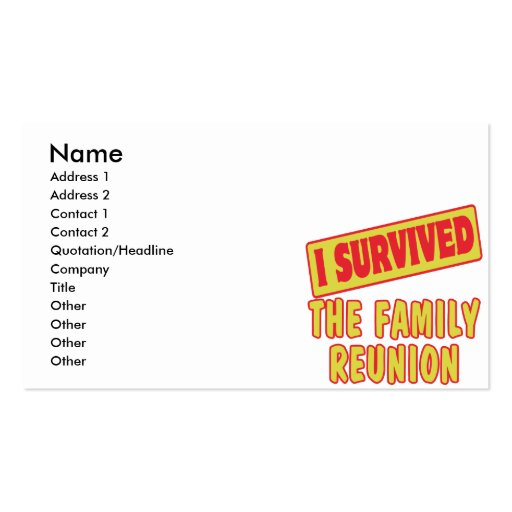 I SURVIVED THE FAMILY REUNION BUSINESS CARDS