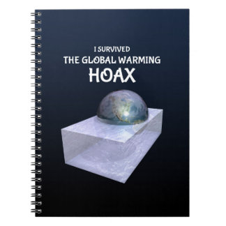 I Survived The Global Warming Hoax Spiral Notebook