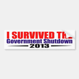 I survived the gornment shutdown 2013 bumper sticker