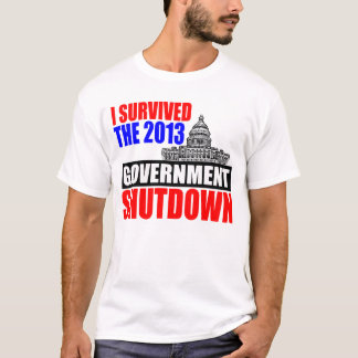 I survived the government shutdown T-Shirt