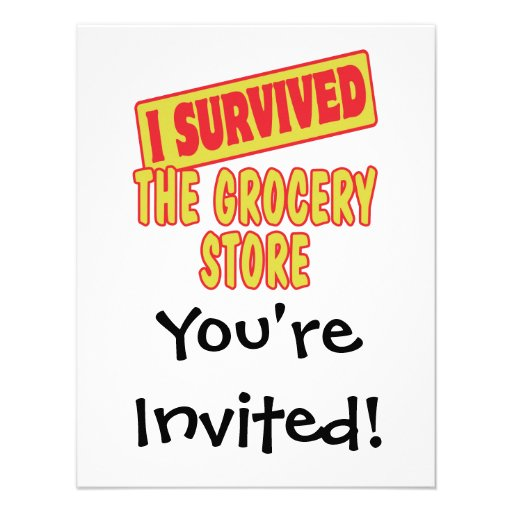 I SURVIVED THE GROCERY STORE INVITATION