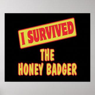 I SURVIVED THE HONEY BADGER POSTER