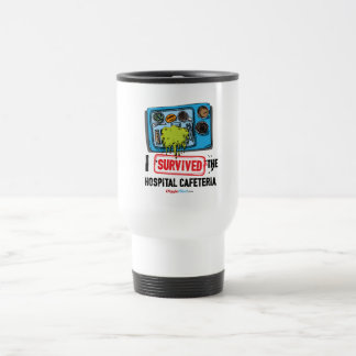 I Survived The Hospital Cafeteria Travel Mug