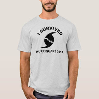 I survived the hurriquake T-Shirt