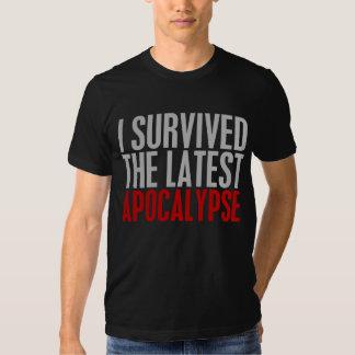I Survived The Latest Apocalypse Tshirt