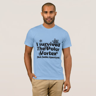 I survived the Polar Vortex T-Shirt