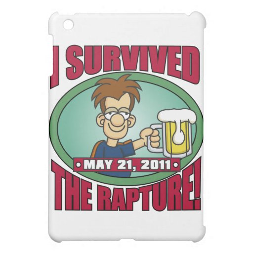 I Survived the Rapture 2011 Case For The iPad Mini