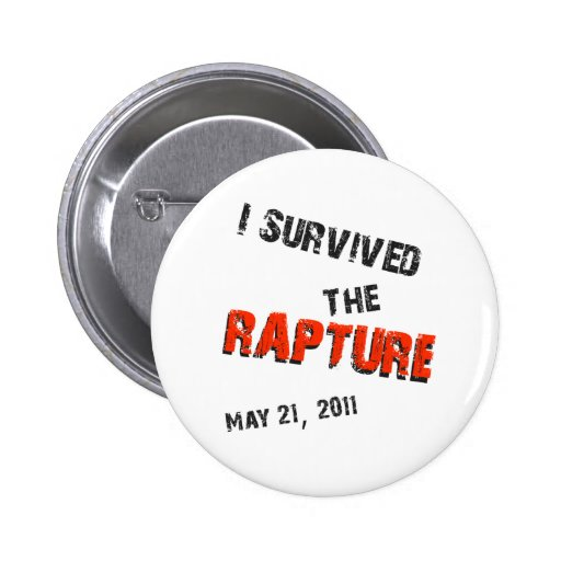 I Survived the Rapture Buttons