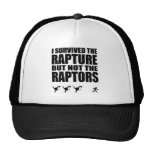 I Survived The Rapture, But Not The Raptors Trucker Hats