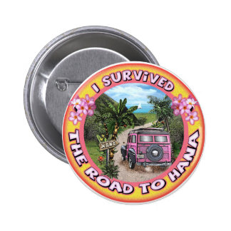 I survived the Road to Hana 6 Cm Round Badge
