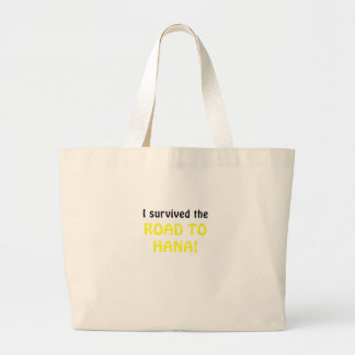 """I Survived the Road to Hana Tote Bag"