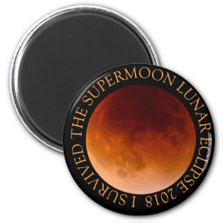 I Survived The Supermoon Lunar Eclipse 2018 Magnet