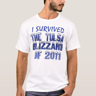 I Survived the Tulsa Blizzard T-Shirt