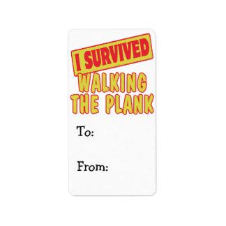 I SURVIVED WALKING THE PLANK ADDRESS LABEL