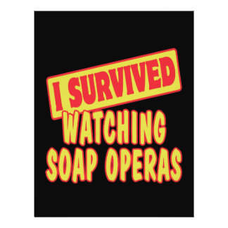 I SURVIVED WATCHING SOAP OPERAS FLYERS