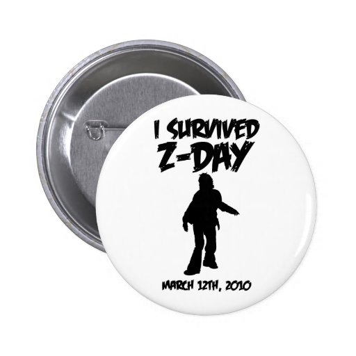 """I Survived Z-Day 2 1/4"""" Button (Black-on-White)"""