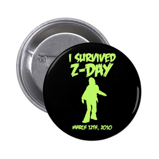 """I Survived Z-Day 2 1/4"""" Button (Green-on-Black)"""