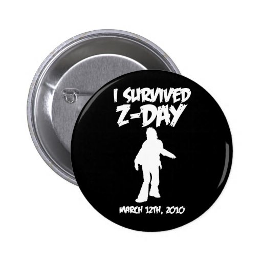 """I Survived Z-Day 2 1/4"""" Button (White-on-Black)"""
