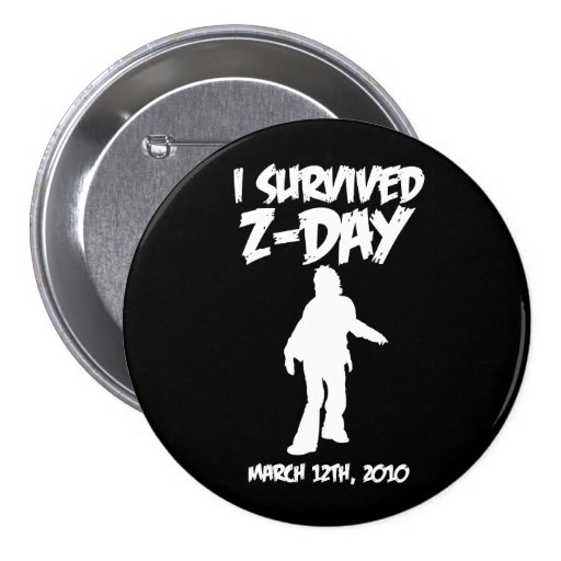 """I Survived Z-Day 3"""" Button (Green-on-Black)"""