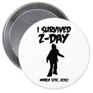 """I Survived Z-Day 4"""" Button (Black-on-White)"""