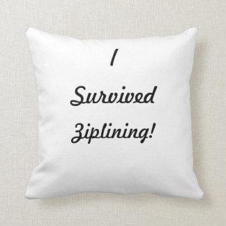 I survived ziplining! pillow
