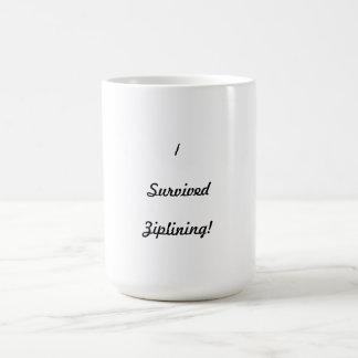 I survived ziplining! coffee mugs