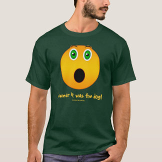 I swear it was the dog - Funny face Dark T-shirt