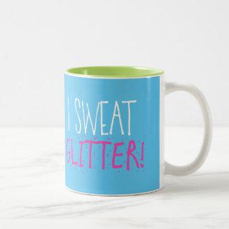 """I Sweat GLITTER!"" Two-Tone Coffee Mug"
