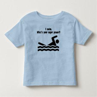 I Swim. What's Your Super Power? Tshirts