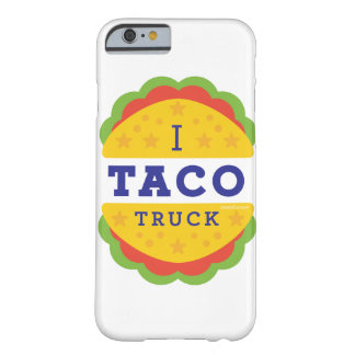 I Taco Truck Barely There iPhone 6 Case