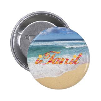 i Tan it Pinback Button
