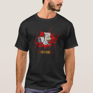 I Taste Blood T-Shirt