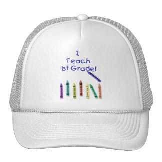 I Teach 1st Grade! Cap