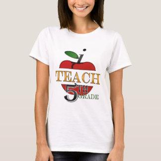 I Teach 5th Grade T-shirt