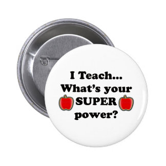 I teach 6 cm round badge