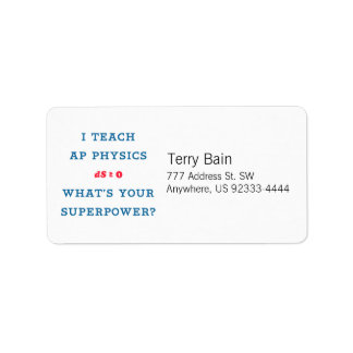 I Teach AP Physics What's Your Superpower Label