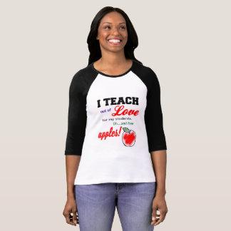 """""""I Teach for Apples"""" Women's Shirt"""